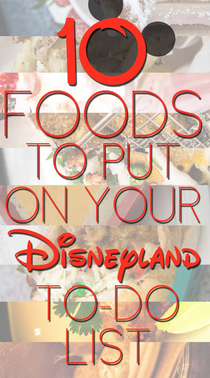 10 Foods To Put On Your Disneyland To-Do List - Secret insider tips for Disneyland California and California Adventures . Where and what to eat at Disney. Travel Advice