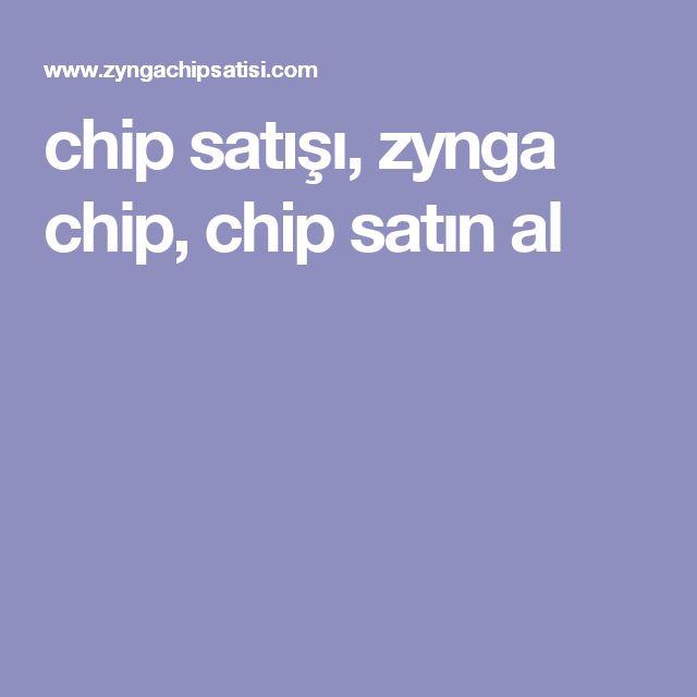 chip satışı, zynga chip, chip satın al