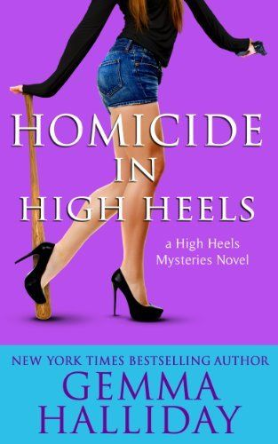Homicide in High Heels: High Heels Mtsteries book #8 (High Heels Mysteries) by Gemma Halliday, http://www.amazon.com/dp/B00K4FJRQ4/ref=cm_sw_r_pi_dp_QW4ztb0P4G4XH