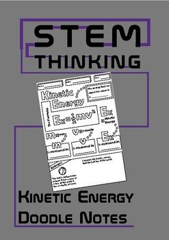 Kinetic Energy Doodle Notes for Middle School PhysicsThese notes will help your students to review the concept of kinetic energy and to practice using the formula.Students color & complete then add to their own physics notebookNo prep - just print & goYou might also like:Gravitational Potential Energy Doodle NotesPower, Resistance, Voltage, Current Flip Books Be the first to know about my new product launches.
