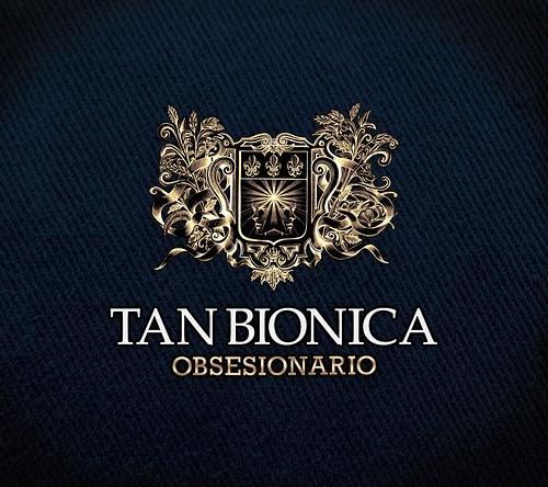 Tan Bionica. Obsesionario. Obsesionario en La mayor ❤
