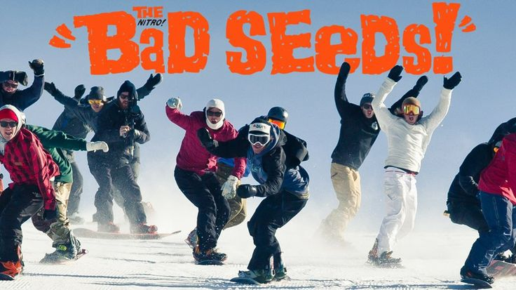 Nitro Snowboards: The Bad Seeds [FULL] A snowboard video for all snowboarders. #snowboard