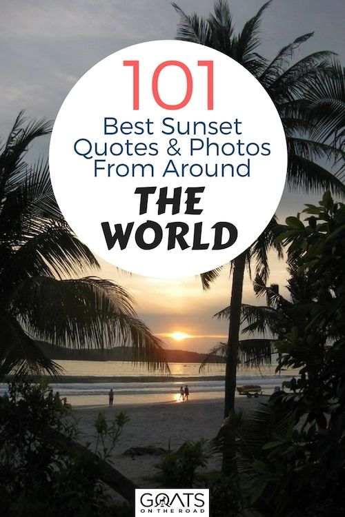 The ultimate travel inspiration Foy your next adventure, check out these amazing sunsets and matching inspirational quotes from all over the world #sunsets #bestsunset #sunsetlovers #travel #bestintravel #travelmore #beinspired #nextvacation #vacationinspiration #travelinspiration #travelon #travelmore