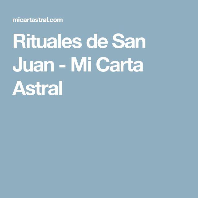 Rituales de San Juan - Mi Carta Astral
