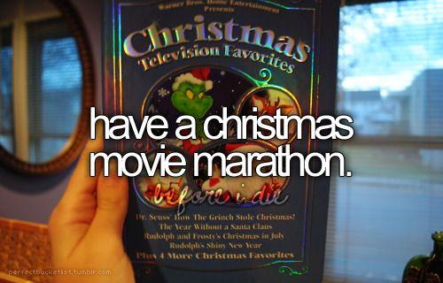 "Christmas movie marathon. ""It's a Wonderful Life"" is my fav!"