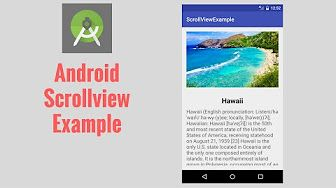 In this tutorial you will learn about Android scrollview and understand exactly how you can use scrollview in android app.