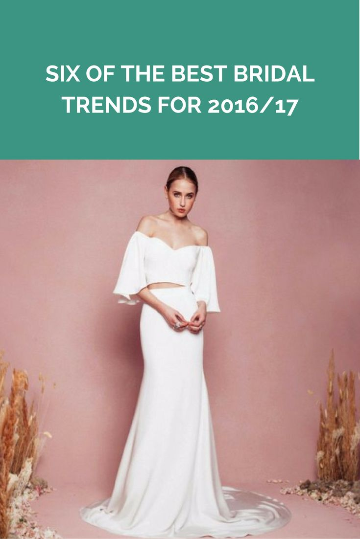 Six of the best bridal trends for 2016/17