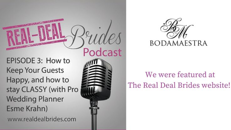 Podcast Episode from The REAL-DEAL Brides: How to Keep your Guests Happy!