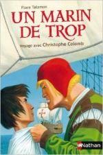 Un marin de trop, Voyage avec Christophe Colomb