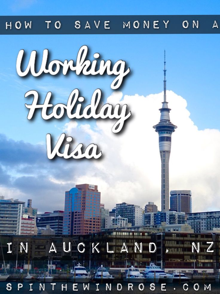 How to save money on a Working Holiday Visa in Auckland, New Zealand | Spin the Windrose