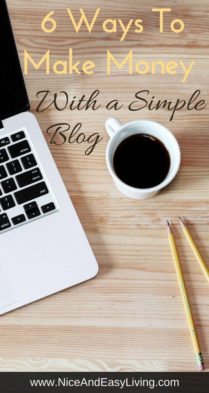 6 ways to make money with a simple blog  #blog #Blogging #marketing #makemoneyonline
