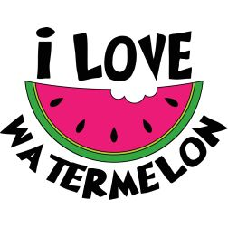 I love Watermelon