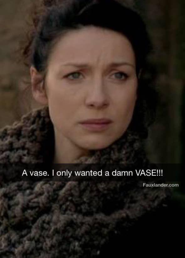 21 Outlander Jokes Only True Fans Will Get Outlander Tv Outlander Funny Outlander Quotes