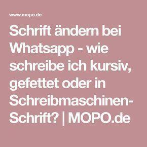 Schrift ändern bei Whatsapp - wie schreibe ich kursiv, gefettet oder in Schreibmaschinen-Schrift?   MOPO.de