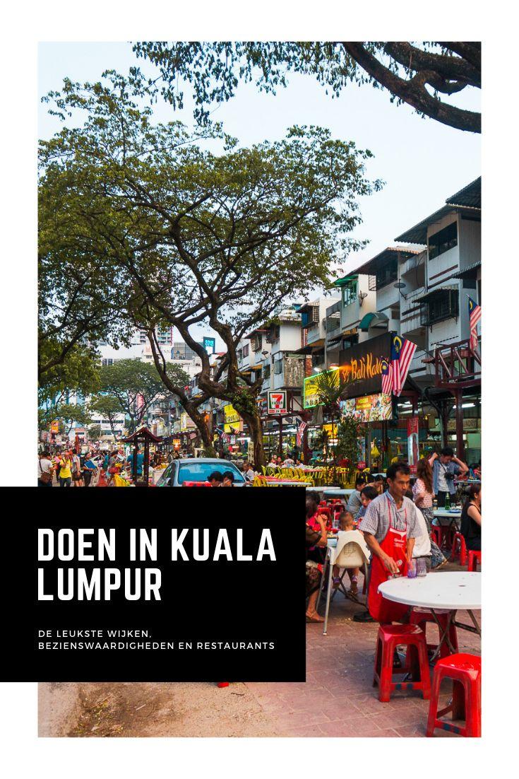 Wat te doen in Kuala Lumpur: Tofste bezienswaardigheden