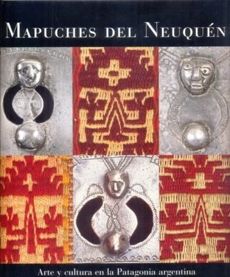 Cultura Argentina 267 págs. Inglés/Español $350 (tapa dura) $300 (tapa blanda) Este libro sobre el arte, la historia y la cultura mapuches nos muestra imágenes de un pueblo que se desarrolló al oes...