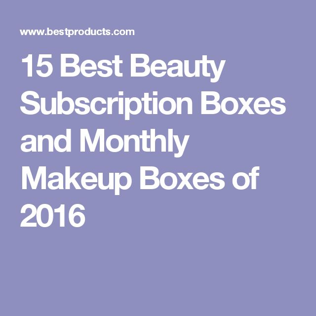 15 Best Beauty Subscription Boxes and Monthly Makeup Boxes of 2016