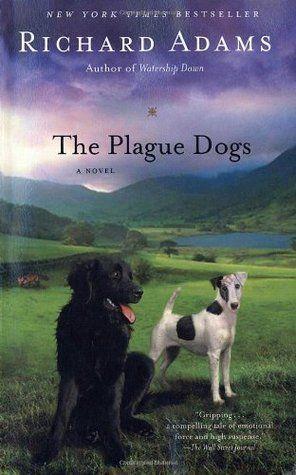 The plague dogs - Richard Adams | Find it @ Radford Library F ADA
