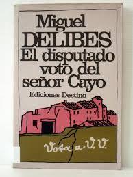 Risultati immagini per el disputado voto del senor cayo