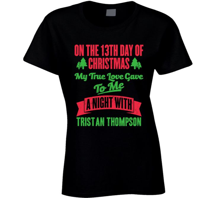 13th Day Of Christmas Night With Tristan Thompson Cleveland Basketball T Shirt