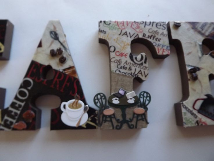 OLVERA ARTS on Facebook and Etsy.  Only $10 per letter and very imaginative.  COFFEE OR CAFE theme KITCHEN or Last Name letters.  Great gift for HOUSEWARMING or WEDDING Shower!!