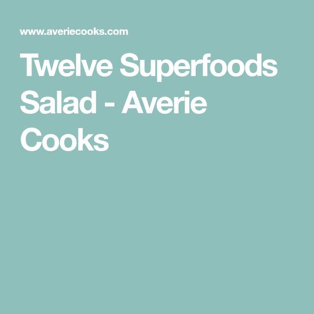 Twelve Superfoods Salad - Averie Cooks