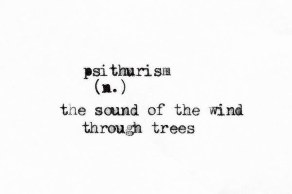 It's actually from the Greek for whispering, the whispering sound of wind through trees, beautiful.