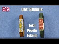 Deri Bileklik (Tekli Peyote Tekniği) - YouTube