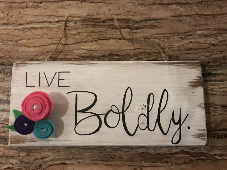 Wood signs, rustic signs, felt flowers, inspirational quote