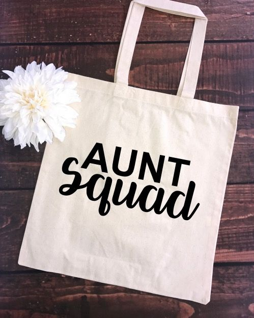 Aunt Squad Tote Bag,Tia Squad, Aunt Squad, BAE Best Auntie Ever, Aunt Squad, Aunt Squad shirt, auntie to be, future auntie, best aunt ever, best auntie ever, BAE shirt, promoted to auntie, auntie bear