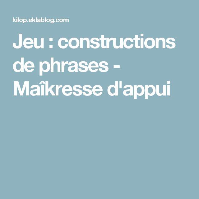 Jeu : constructions de phrases - Maîkresse d'appui