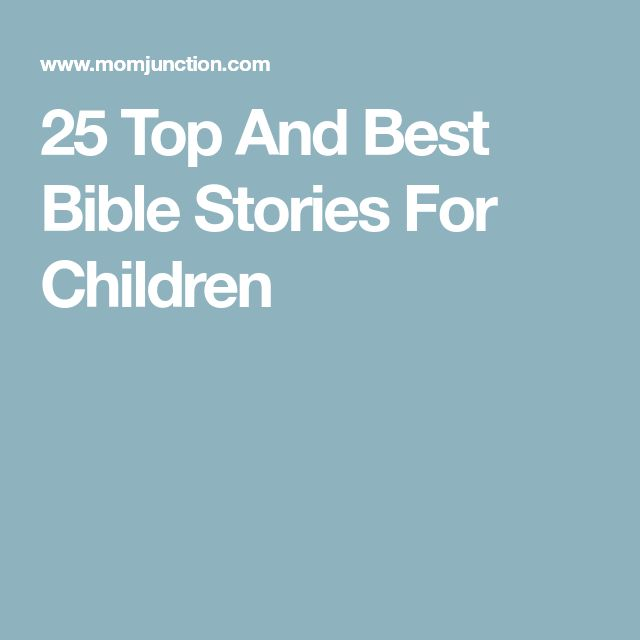 25 Top And Best Bible Stories For Children
