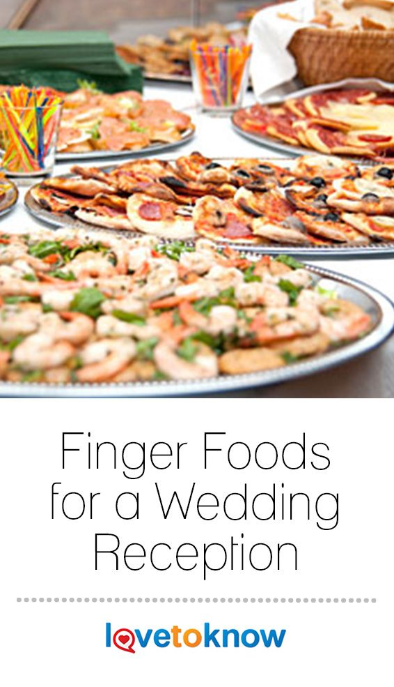 The Cost Of Food To Serve For A Wedding Reception Can Be Astronomical But By Investigating Finger Food Wedding Reception Reception Food Reception Finger Foods