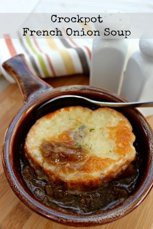 French onion soup is super easy to make in the crockpot and top with a crusty slice of baguette!