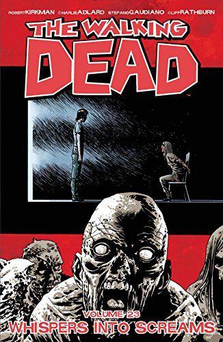 The Walking Dead Volume 23: Whispers Into Screams de Charlie Adlard http://www.amazon.fr/dp/1632152584/ref=cm_sw_r_pi_dp_a8G5vb0K1G933