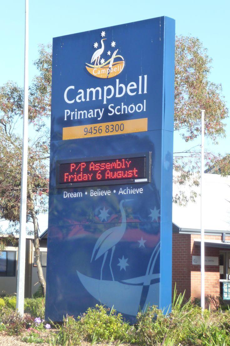 Campbell Primary School #CSI #CorporateSignIndustries #200 #series #custom #Design #signage #LED school #recognition #identity #sign