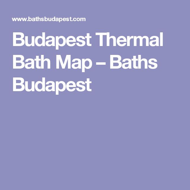 Budapest Thermal Bath Map – Baths Budapest