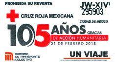 Con el fin de celebrar 105 años de la Cruz Roja Mexicana, el Sistema de Transporte Colectivo, emitió una edición especial de boletos. El 21 de febrero de 1910 el Presidente Porfirio Díaz expidió el Decreto Presidencial en el que dio reconocimiento oficial a dicha Institución.
