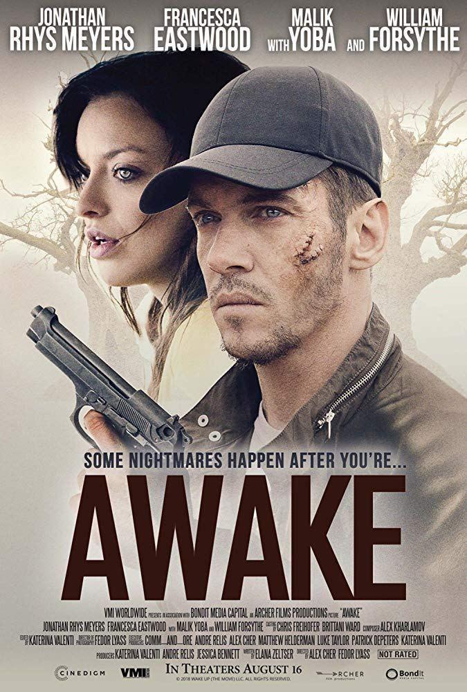 فيلم الاكشن والجريمة Awake 2019 مترجم افلام اكشن جديدة مترجمة 2019 Full Movies Online Free Free Movies Online Jonathan Rhys Meyers