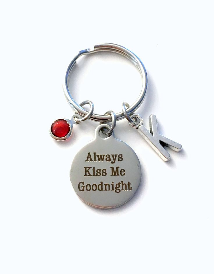 Always Kiss Me Goodnight Keychain, Gift for Wife or Husband Key Chain, Letter Initial Him Wedding Day Present From Bride Her men Women Groom by aJoyfulSurprise on Etsy