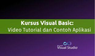 Belajar Visual Basic: Video Tutorial Aplikasi Program