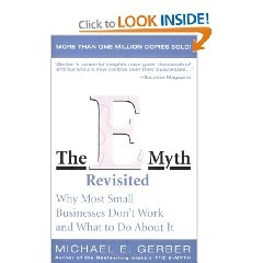 The E-Myth Revisited should be required reading for anyone thinking about starting a business or for those who have already taken that fateful step.  A great little reminder on what you should be doing.