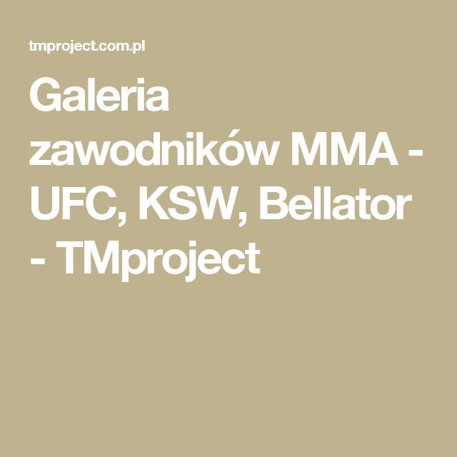 Galeria zawodników MMA - UFC, KSW, Bellator - TMproject