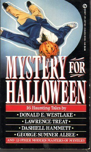 """""""Mystery for Halloween (Signet)"""" av Donald E. Westlake  'A Book set around a holiday other than Christmas'"""