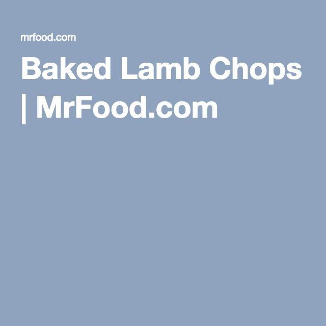 Baked Lamb Chops | MrFood.com