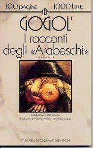 Leggere Libri Fuori Dal Coro : I RACCONTI DEGLI ARABESCHI Gogol' Nikolaj