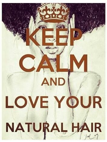 stay calm love you natural hair
