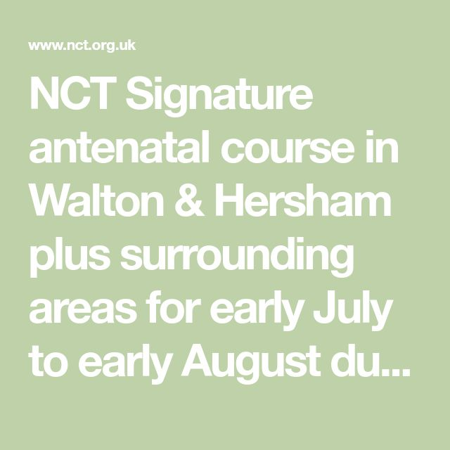 NCT Signature antenatal course in Walton & Hersham plus surrounding areas for early July to early August due dates - 4E/C1132 | NCT