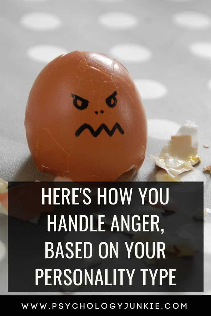 Here's How You Handle Anger, Based on Your Personality Type