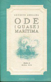 Ode (quase) Marítima, (monólogo), com desenhos de Maria Keil, 1968.